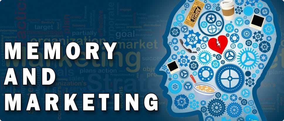How The Science Of Memory Can Affect Your Marketing Campaigns