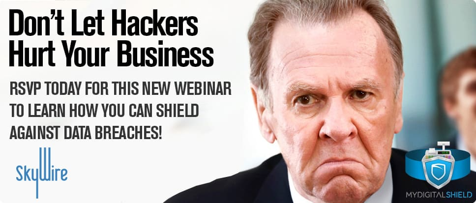 Free Webinar: Tips On How To Protect Your Business From Data Breaches On April 14th