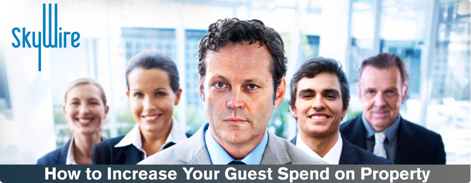 Tips For Hotels: How To Increase Your Guest Spend On Property – A SlideShare Presentation