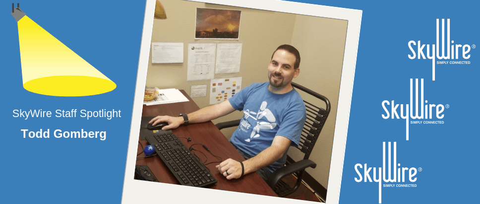 All About Todd Gomberg – Staff Spotlight